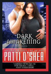 Cover for Dark Awakening paranormal action adventure romance by Patti O'Shea