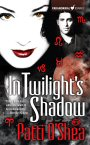 Cover of In Twilight's Shadow