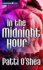 Cover of In the Midnight Hour - Paranormal Action Romance by Patti O'shea
